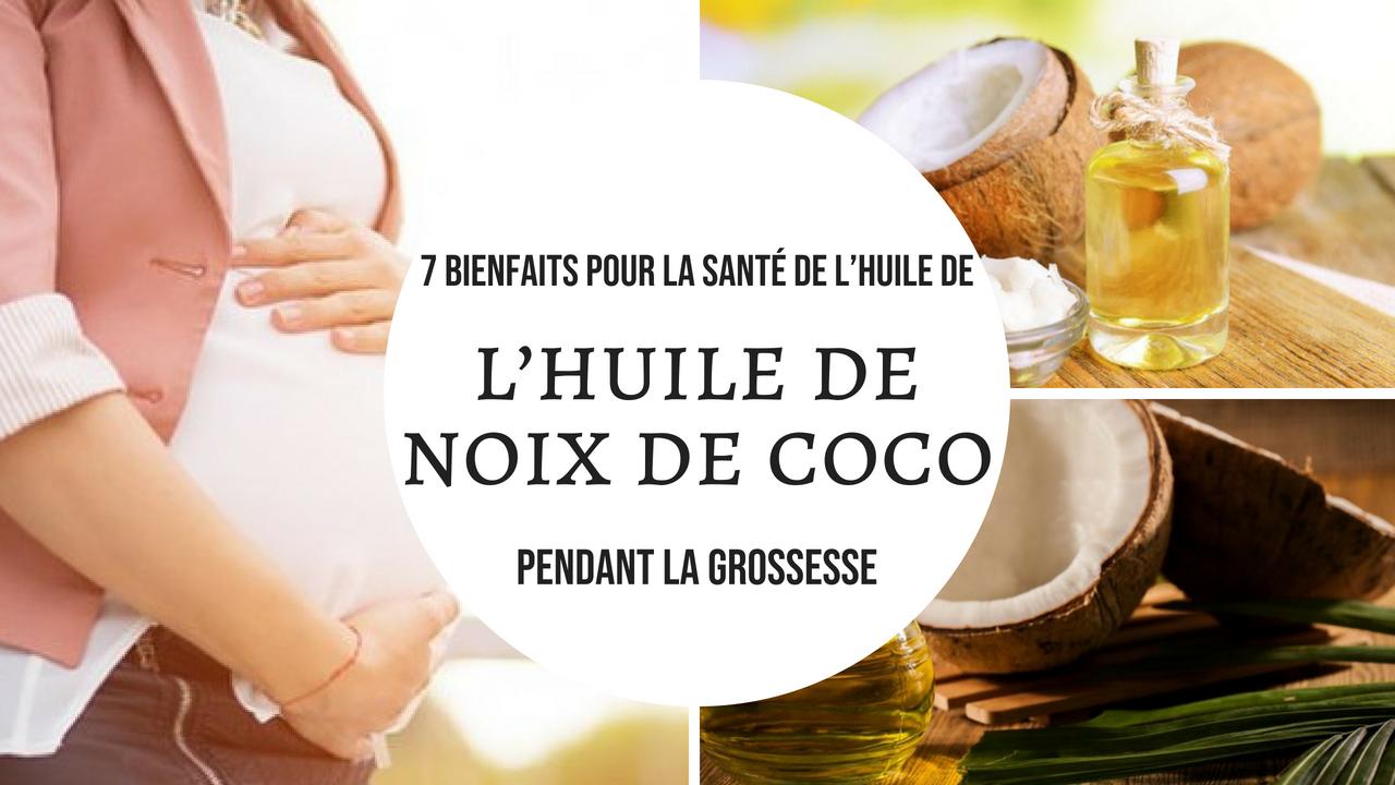 huile de noix grossesse